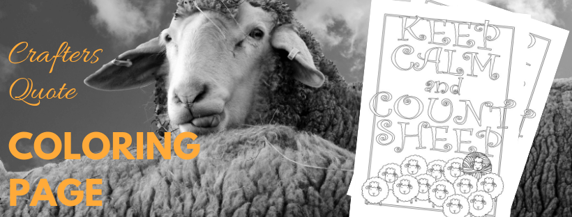 Keep Calm and Count Sheep Quote free Coloring Pages for Crafters | Crafty Quotes |  Crafting Quote | Yarn | Wool | Sheep | Knitting freebie