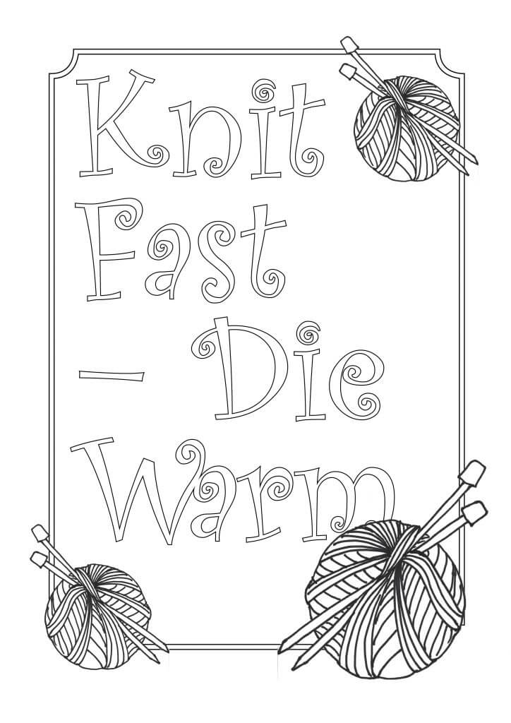 Don't Be Such a Square | Speed Knitting: 12 tips on how to knit faster | Knit Fast – Die Warm knitting themed coloring pages.
