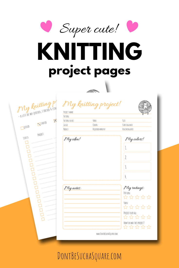 ? Super cute ? (and free!) project pages to help you Plan a Knitting Project #ProjectPlaning #KnittingFreebies #KnittingJournal #Knitting