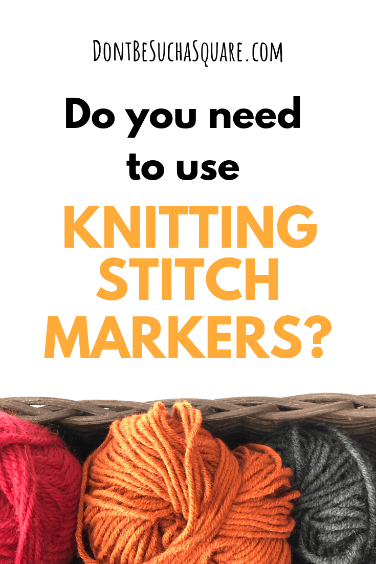 Don't Be Such a Square | How to use stitch markers in knitting