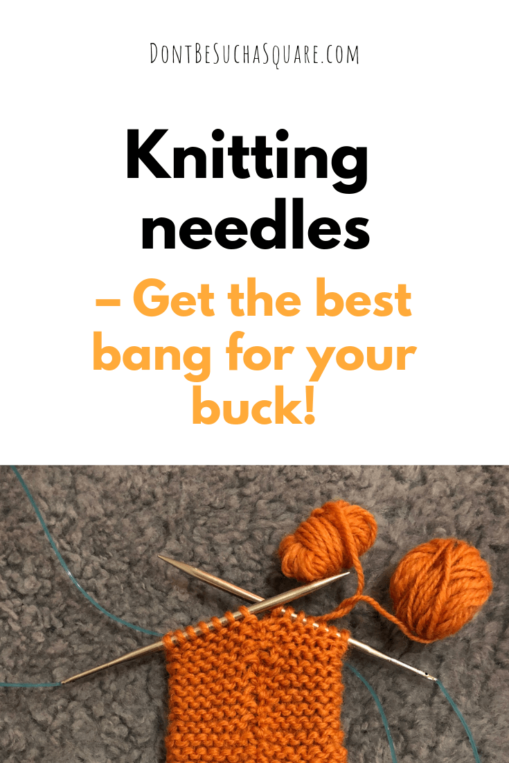 Interchangeable knitting needles a post from Don't Be Such a Square   Are HiyaHiya knitting needles worth the money? Please pin this image to Pinterest!