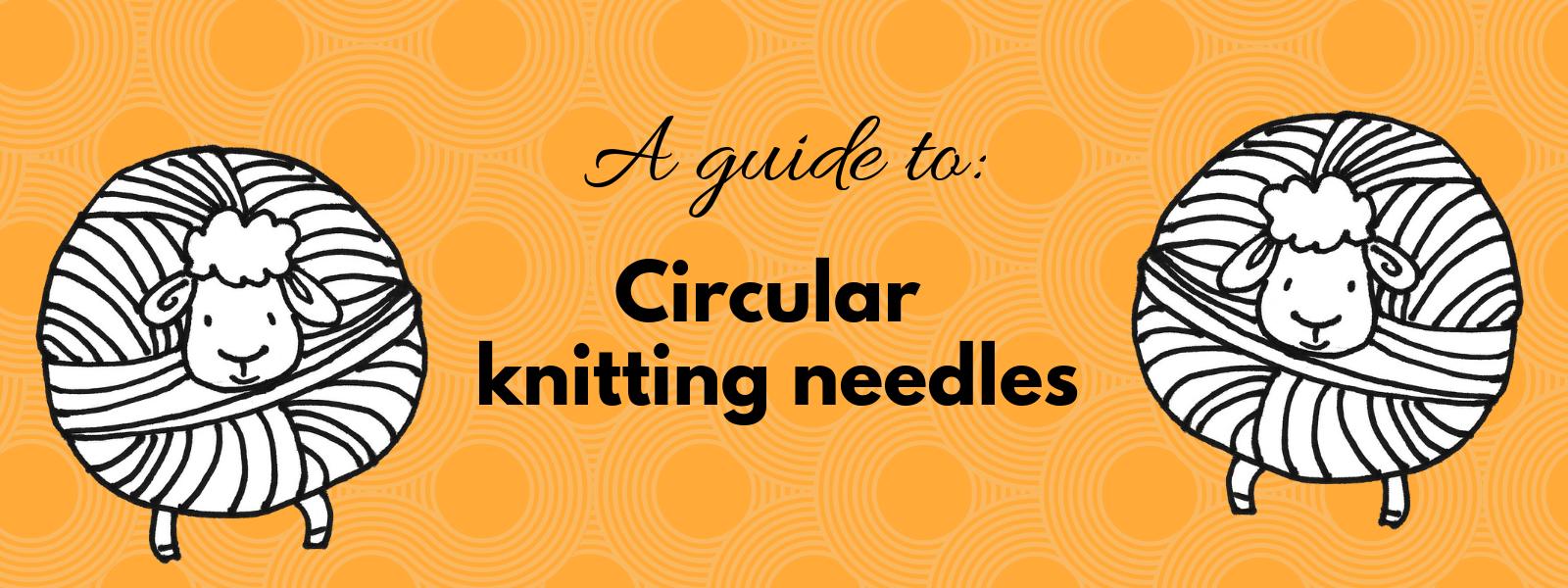 Circular knitting needles for beginners