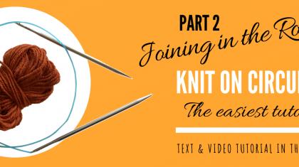 Circular Knitting Needles Tutorial
