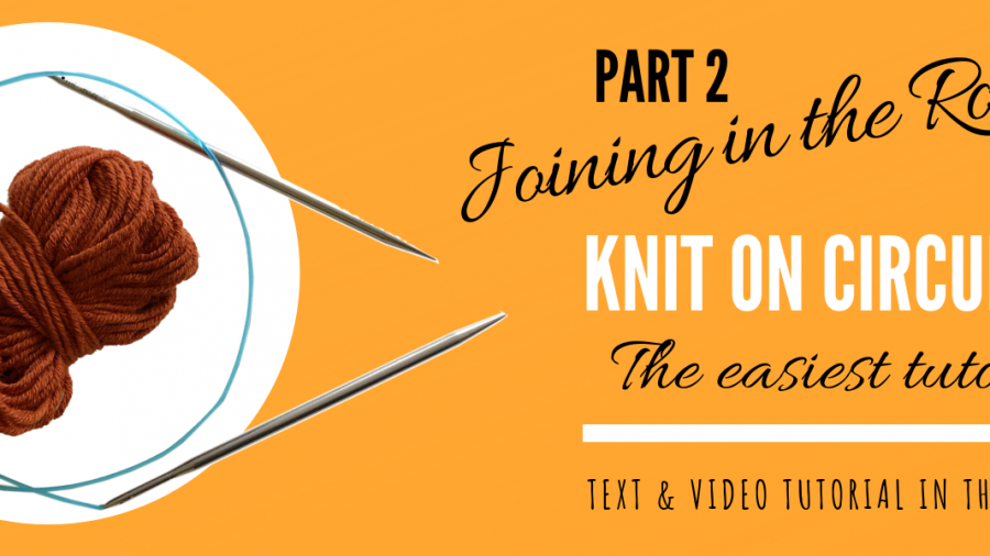 Circular Knitting Needles Tutorial