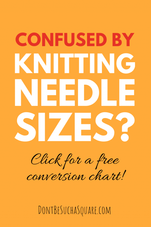 Knitting Needle sizes can be a jungle! ?? Click here to get a conversion chart for Knitting Needle sizes. This chart will save you every time!