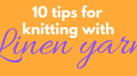 10-tips-for-knitting-with-linen-yarn-1