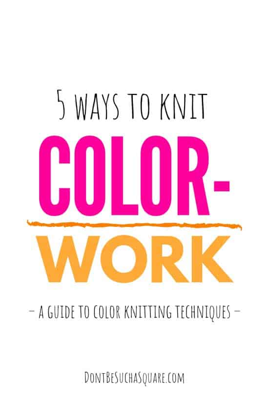 5 ways knit colorwork – a guide on adding color to your knitting projects including fair isle, intarsia, stripes, dublicate stitch and mosaic knitting #KnittingColorwork #FairIsle #MosaicKnitting #Colorwork #Intarsia #DuplicateStitch #KnittingStripes