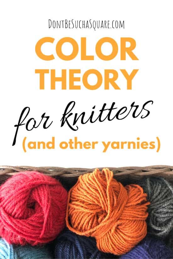 Make Your Colorwork POP! Color Theory for Knitters and other Yarnies!  #ColorWork #Knitting #KnittingwithColor #ColorTheory