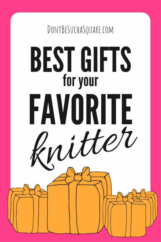Best Gifts for your Favorite Knitters – A gift guide for your knitting friends and family! #Knitting #GiftGuide #ShoppingGuide #Knitters