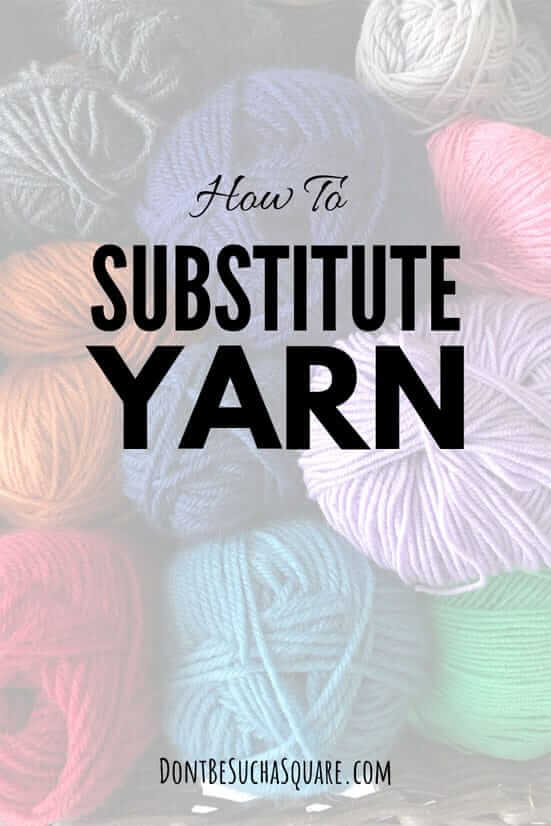 How to Substitute yarn | Lenar three ways to sub yarns for your knitting!  #knitting #substituteYarns #Yarn