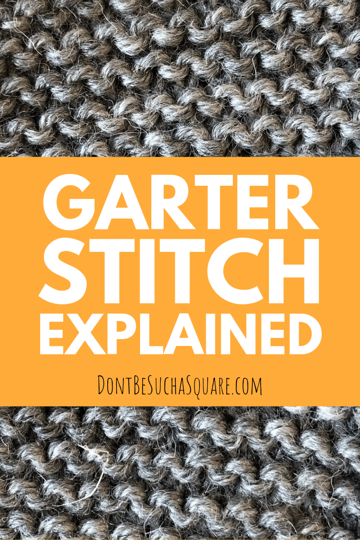 Garter Stitch Explained – Learn all you need to know about the Garter Stitch! Garter Stitch is easy, fun, and makes a nice squishy fabric. Perfect beginner stitch! #Knitting #Garter #GarterStitch #LearnToKnit #KnittingStitches