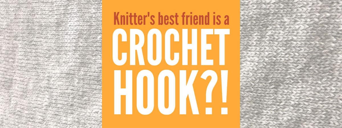 Knitter's Best Friend is a Crochet hook?! Yes absolutely, read these 7 awesome uses for a crochet hook in your knitting and you will understand why! #Knitting #Crochet #KnittingTips #KnittingTools #CrochetHooks