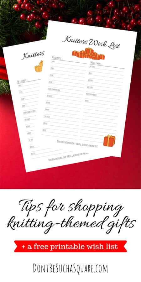 The Knitter's Wish List – Tips for shopping knitting themed gifts + a free printable wish list! #Knitting #WishList #Christmas #Holidays #GiftShopping