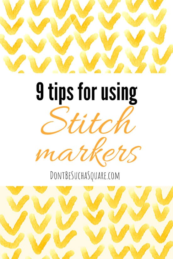 9 ways to use Stitch Markers | 9 ways stitch markers are useful for knitters. ? Markers are a versatile tool in knitting, are you using them in the best way possible!  #Knitting #StitchMarkers