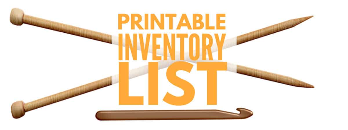 Printable Inventory LIst for Crochet Hooks and Knitting Needles