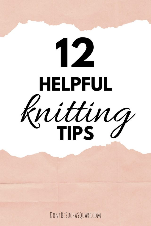 12 best knitting hacks | This is my best knitting tips – a cocktail of diy supplies, cute things to buy and simple ways to improve your knitting projects. #KnittingHacks #KnititngTips #Knitting