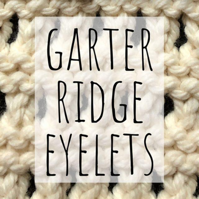 Garter ridge eyelets knitting stitch
