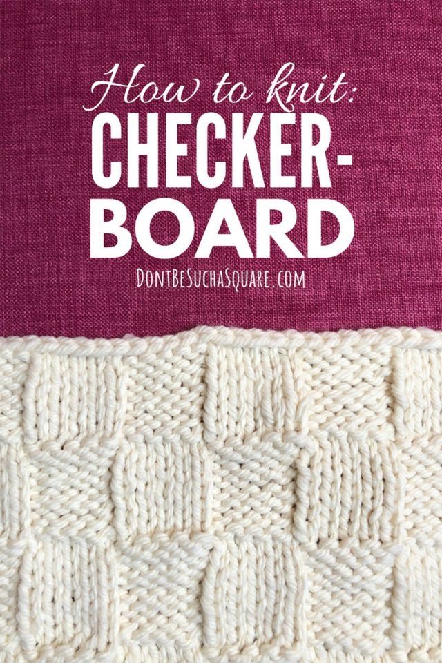 How to knit checke board stitch