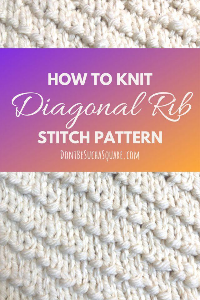 How to knit Diagonal Rib stitch pattern