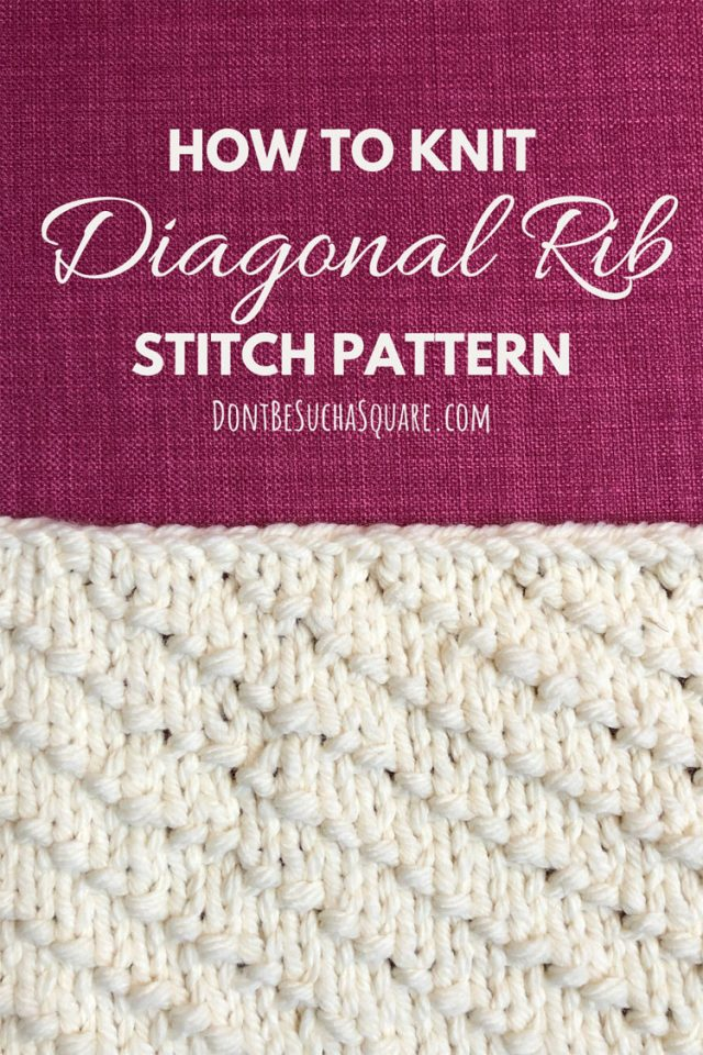 How to knit diagonal rib stitch pattern