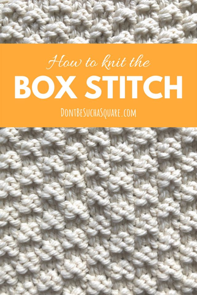 How to knit the box stitch