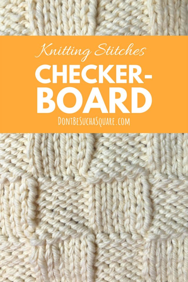 Learn to knit the checkerboard knitting pattern