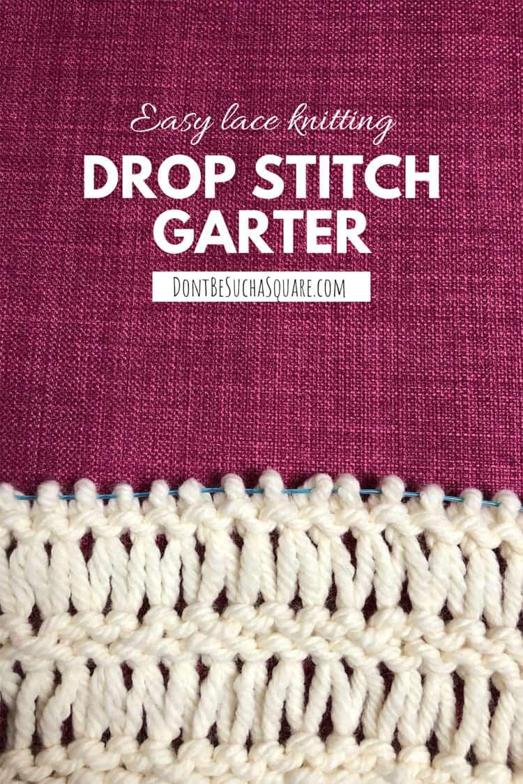 Drop stitch garter stitch