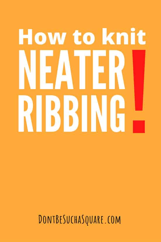 How to knit neater ribbing