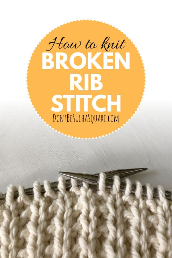 How to knit broken rib stitch