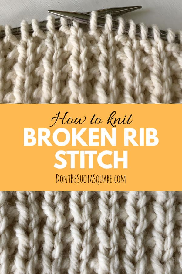 how to knit broken rib stitch