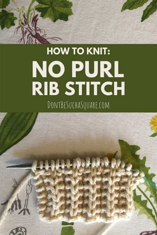 How to knit: No purl rib stitch