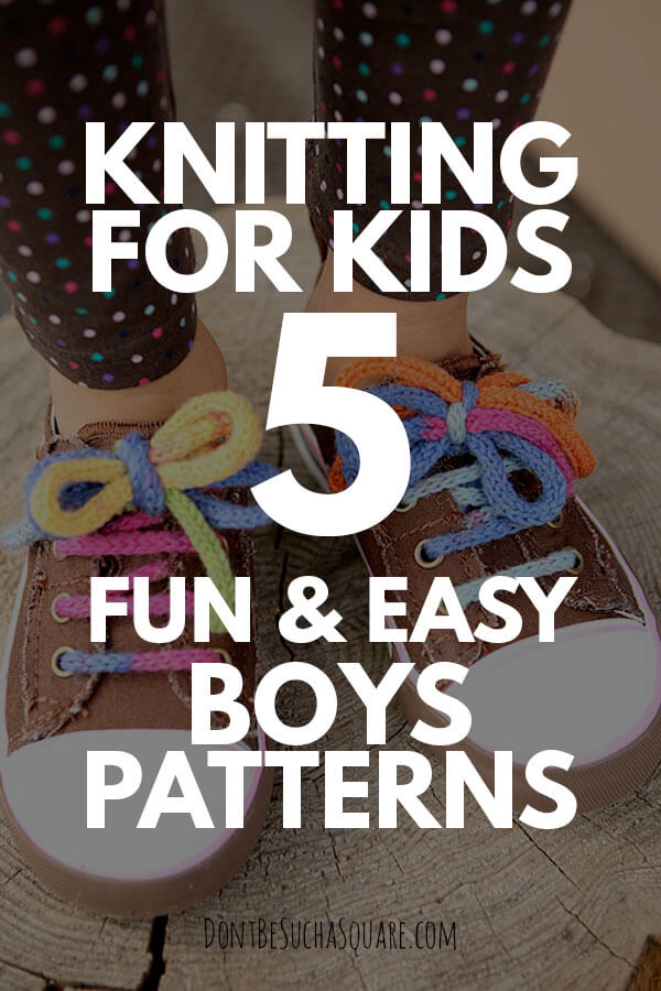Knitting for boys – 5 easy knitting patterns!