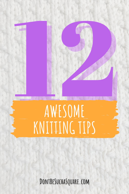 12 amazing knitting hacks!