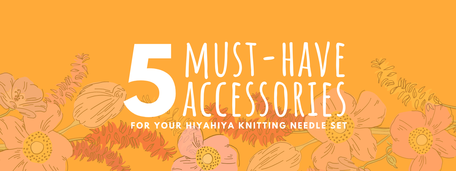 HiyaHiya Knitting accessories