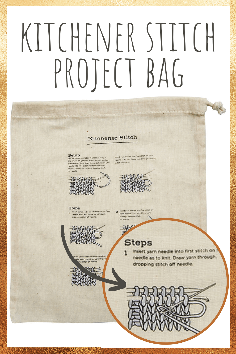 A knitting project bag with instructions for how to do the Kitchener stitch printed on it.