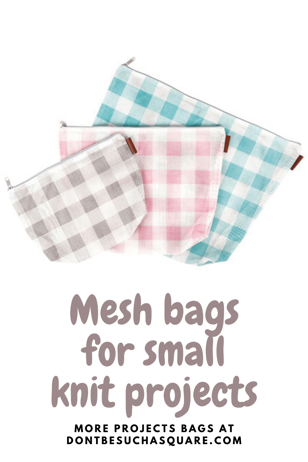 Small knitting project bags in gingham mesh