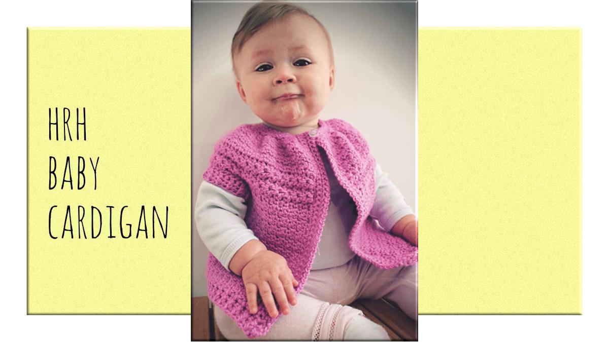 Le cardigan bébé HRH est un joli motif de tricot au crochet avec des câbles et des bords côtelés