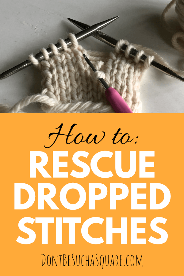 How to rescue dropped stitches