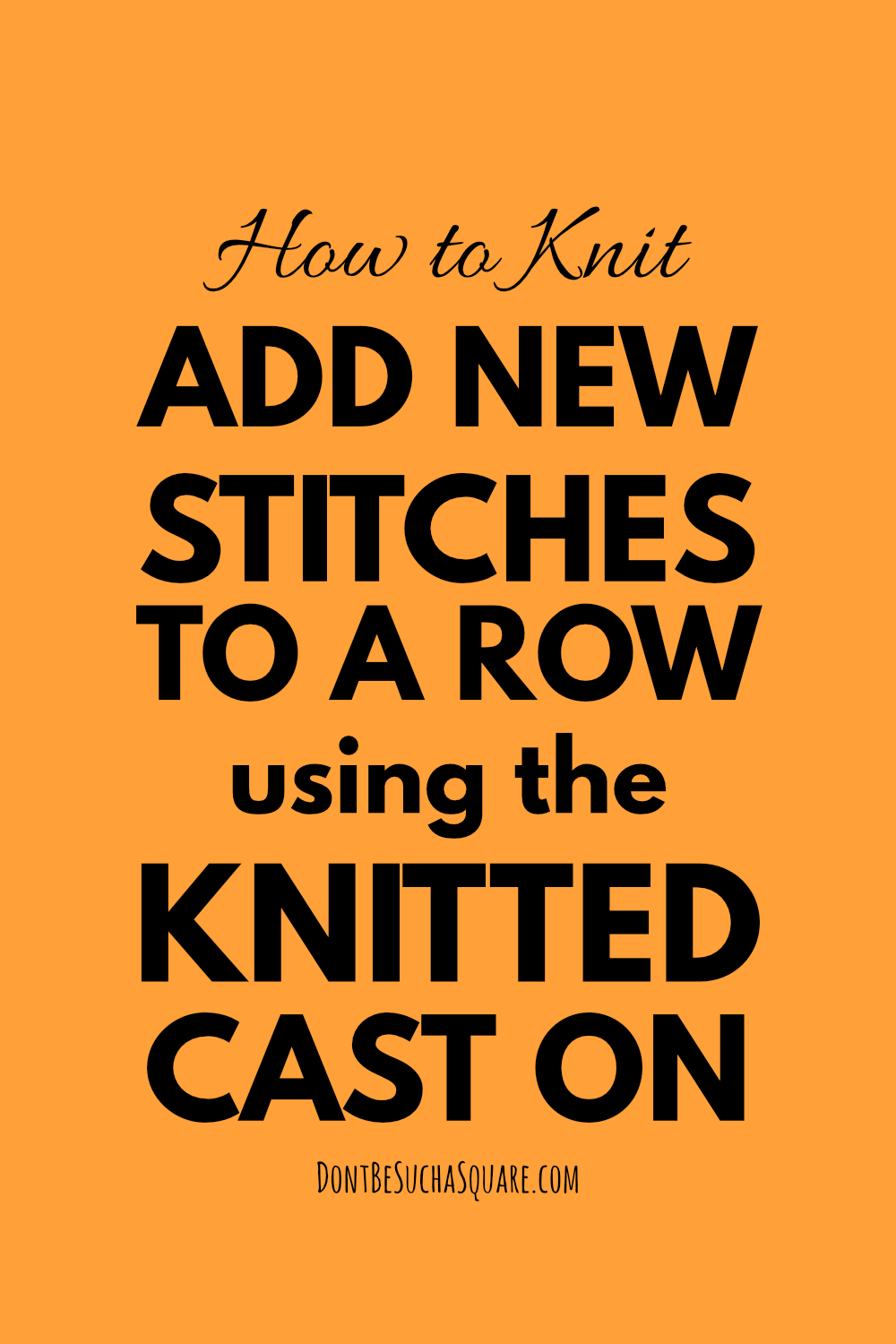 The knitted cast on is easy to remeber and can be used both for adding stitches in the middle of a row and for starting new projects. #knitting #Caston #knittedcaston #addstitches