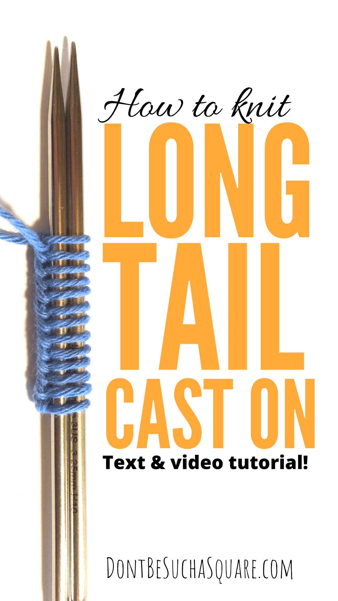 how to knit long tail cast on text and video tutorial